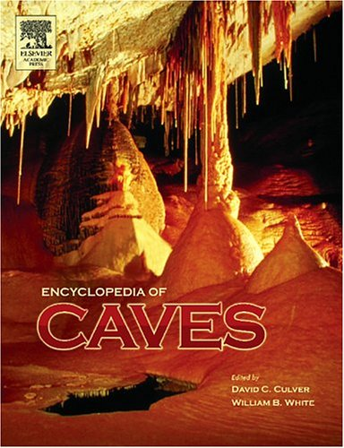 9780121986513: Encyclopedia of Caves