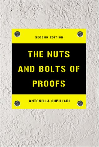 9780121994518: The Nuts and Bolts of Proofs, Second Edition