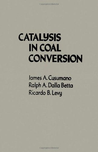 9780121999353: Catalysis in Coal Conversion