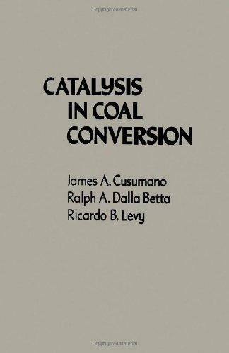 9780121999353: Catalysis in Coal Conversion