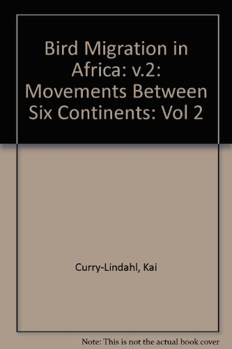 9780122001024: Bird Migration in Africa: Movements Between Six Continents, Vol. 2