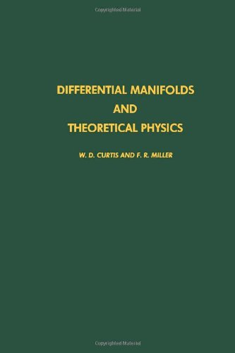 9780122002304: Differential manifolds and theoretical physics, Volume 116 (Pure and Applied Mathematics)