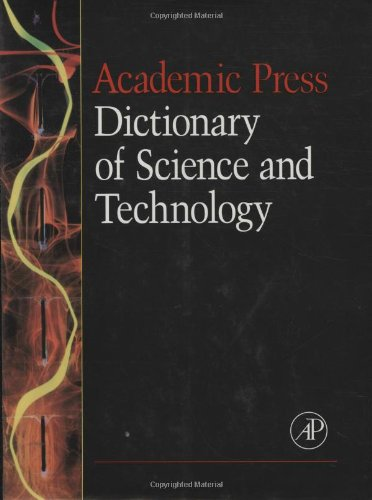 9780122004001: Academic Press Dictionary of Science and Technology