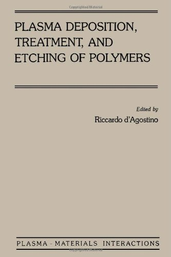 9780122004308: Plasma Deposition, Treatment, and Etching of Polymers