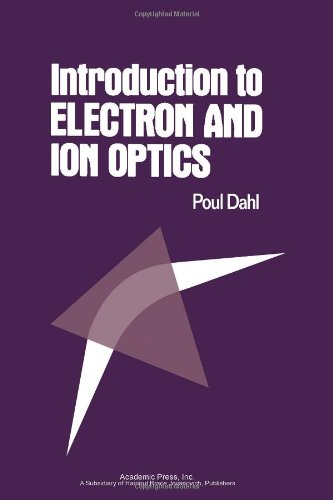 9780122006500: Introduction to Electron and Ion Optics