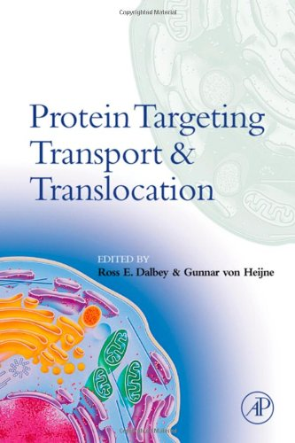 9780122007316: Protein Targeting, Transport, and Translocation