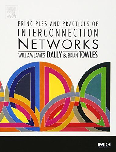 9780122007514: Principles and Practices of Interconnection Networks (The Morgan Kaufmann Series in Computer Architecture and Design)