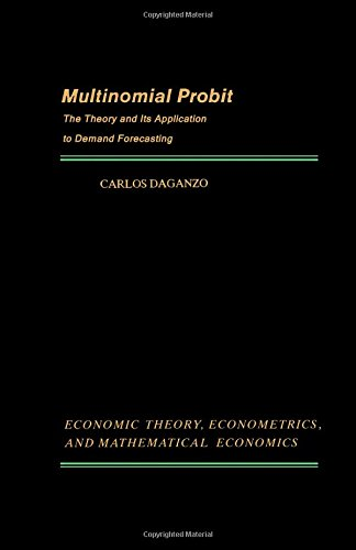 Multinomial Probit: The Theory and Its Application: Daganzo, Carlos