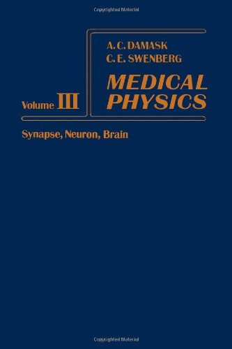 9780122012037: Medical Physics: Synapse, Neuron, Brain