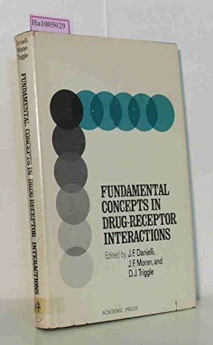 Fundamental Concepts in Drug-Receptor Interactions: Proceedings of: Danielli, J. F.