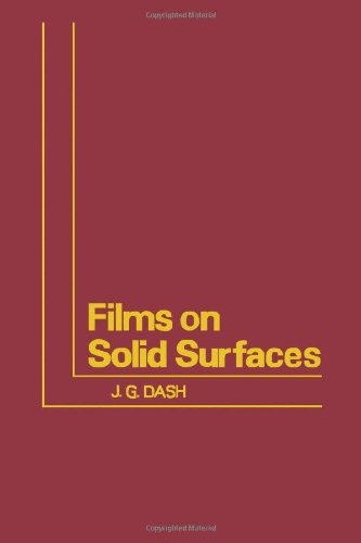9780122033506: Films on Solid Surfaces: Physics and Chemistry of Physical Adsorption