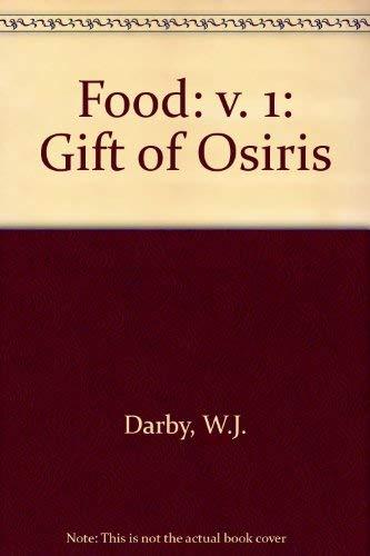 9780122034015: Food: The Gift of Osiris