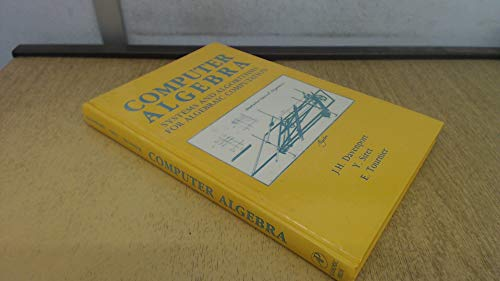 9780122042300: Computer Algebra: Systems and Algorithms for Algebraic Computation