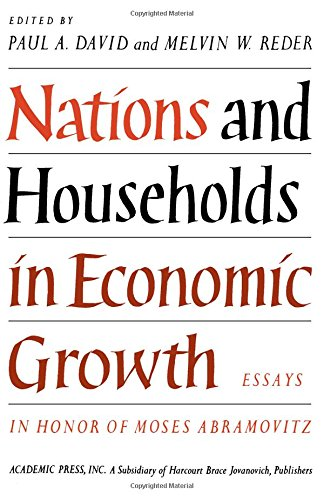 9780122050503: Nations and Households in Economic Growth: Essays in Honour of Moses Abramovitz