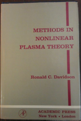 9780122054501: Methods in Nonlinear Plasma Theory (Pure and Applied Physics Series, Vol. 37)