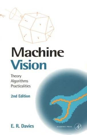 9780122060922: Machine Vision, Second Edition: Theory, Algorithms, Practicalities (Signal Processing and its Applications)