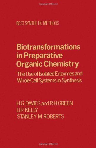 9780122062308: Biotransfrmtns Prepartv Organic Chemistry: The Use of Isolated Enzymes and Whole Cell Systems in Synthesis (Best Synthetic Methods)