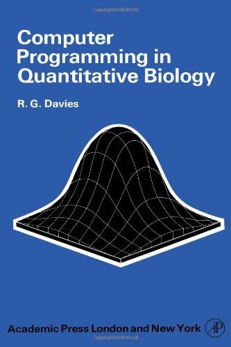 9780122062506: Computer Programming in Quantitative Biology