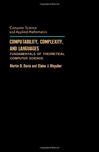 9780122063800: Computability, Complexity and Languages: Fundamentals of Theoretical Computer Science (Computer Science and Applied Mathematics)
