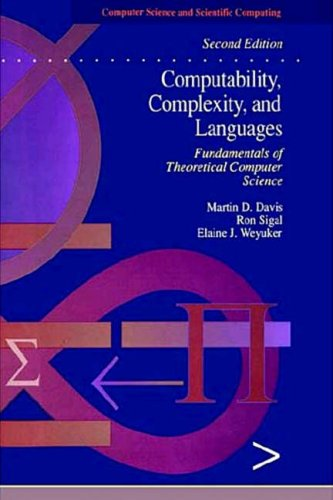 9780122063824: Computability, Complexity, and Languages: Fundamentals of Theoretical Computer Science (Computer Science and Scientific Computing)
