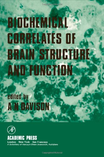 Biochemical Correlates of Brain Structure and Function: Davison, A. N. (ed.)
