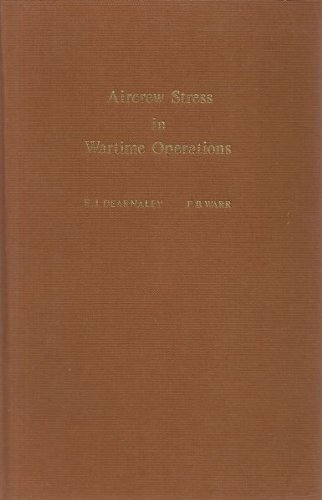 9780122077500: Aircrew Stress in Wartime Operations