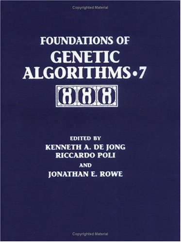 9780122081552: Foundations of Genetic Algorithms 2003 (FOGA 7) (The Morgan Kaufmann Series in Artificial Intelligence) (Hardcover)