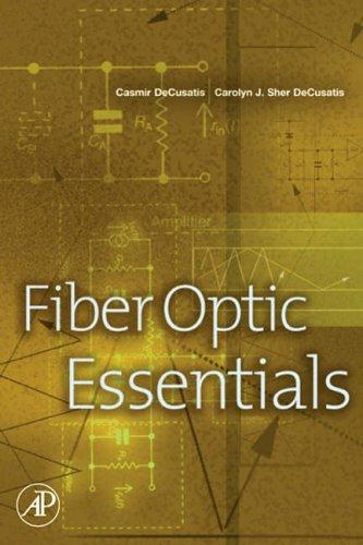 9780122084317: Fiber Optic Essentials