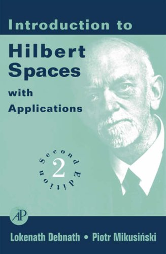 9780122084362: Introduction to Hilbert Spaces: With Applications