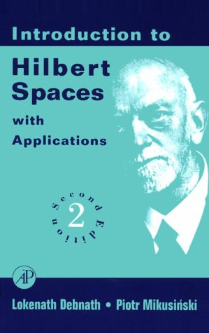 9780122084362: Introduction to Hilbert Spaces with Applications, Second Edition