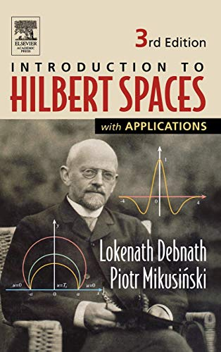 9780122084386: Introduction to Hilbert Spaces with Applications, Third Edition