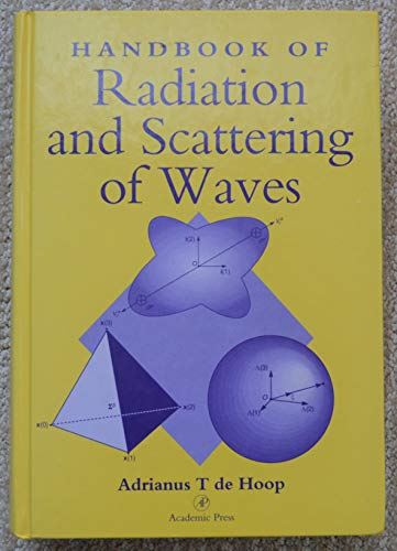 9780122086557: Handbook of Radiation and Scattering of Waves