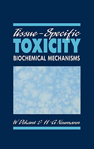 9780122088605: Tissue-Specific Toxicity: Biochemical Mechanisms