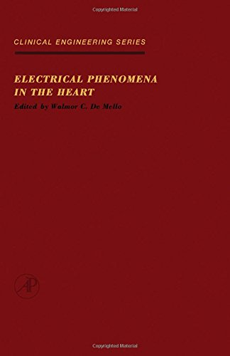 9780122089503: Electrical Phenomena in the Heart (Clinical engineering series)