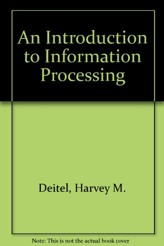 9780122090066: An Introduction to Information Processing