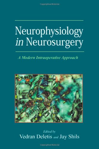 9780122090363: Neurophysiology in Neurosurgery: A Modern Intraoperative Approach