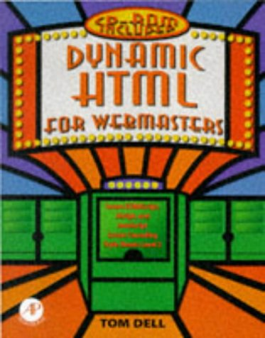 9780122090653: Dynamic HTML for Webmasters