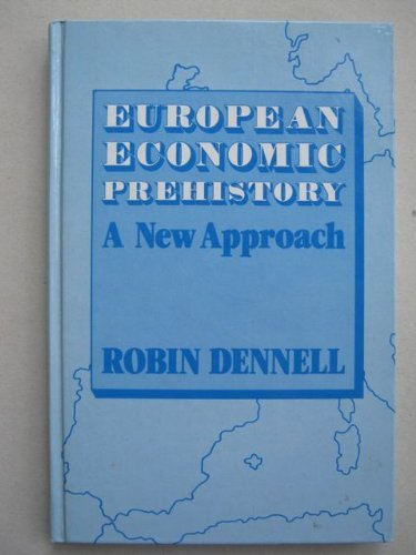 9780122091803: European Economic Prehistory: A New Approach
