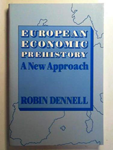 9780122091827: European Economic Prehistory: A New Approach