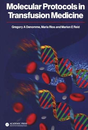 9780122093708: Molecular Protocols in Transfusion Medicine
