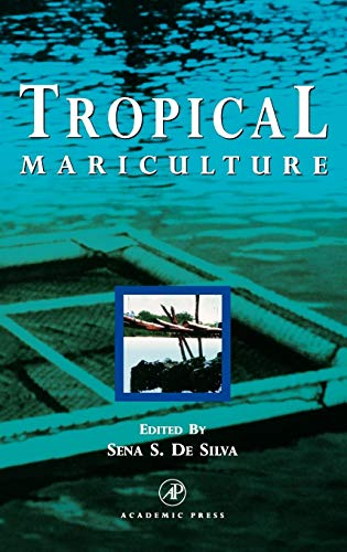 9780122108457: Tropical Mariculture