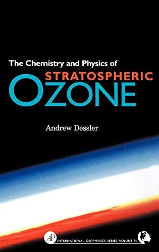 9780122120510: Chemistry and Physics of Stratospheric Ozone (International Geophysics)