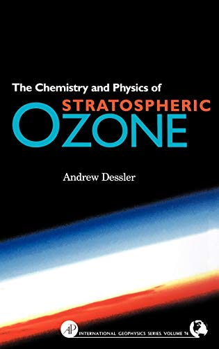9780122120510: Chemistry and Physics of Stratospheric Ozone, Volume 74 (International Geophysics)