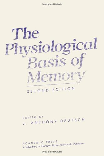 9780122134609: The Physiological Basis of Memory
