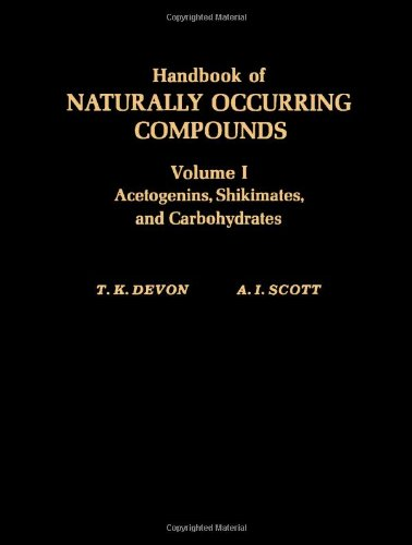 9780122136016: Handbook of Naturally Occurring Compounds. Volume I: Acetogenins, Shikimates, and Carbohydrates (v. 1)