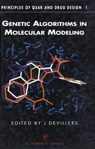 9780122138102: Genetic Algorithms in Molecular Modeling (Principles of QSAR and Drug Design)
