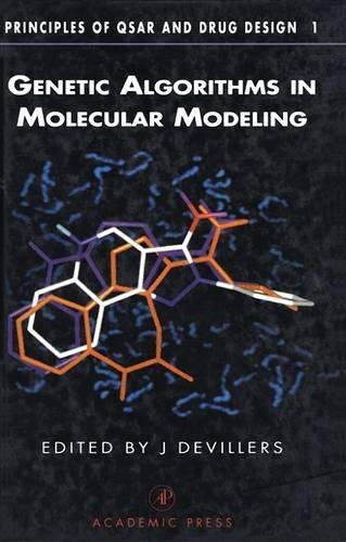 9780122138102: Genetic Algorithms in Molecular Modeling (Principles of QSAR and Drug Design)