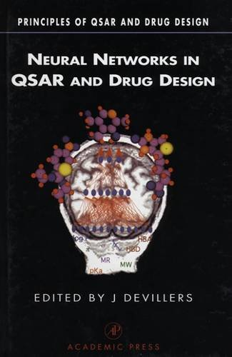 9780122138157: Neural Networks in QSAR and Drug Design (Principles of QSAR and Drug Design)