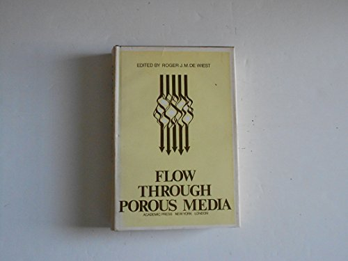 9780122142505: Flow Through Porous Media