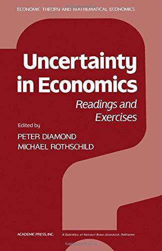 9780122148507: Uncertainty in Economics: Economic Theory, Econometrics and Mathematical Economics (Economic theory and mathematical economics)